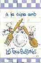 a la cuina amb les tres bessones-roser capdevila-9788497870689