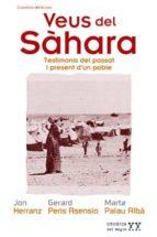 veus del sahara: testimonis del passat i present del poble sahara ui-9788497918589