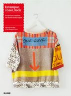 estampar, coser, lucir: proyectos creativos de diseño textil digital melannie bowles 9788498018189