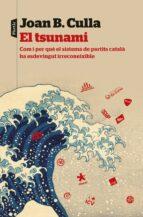 el tsunami-joan b. culla i clara-9788498093889