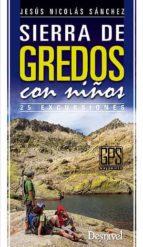 sierra de gredos con niños: 25 excursiones-jesus nicolas sanchez-9788498292589