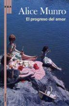 el progreso del amor-alice munro-9788498676389
