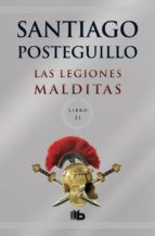 las legiones malditas (africanus - libro ii)-santiago posteguillo-9788498729689