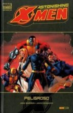 astonishing x-men 02: peligroso (marvel deluxe)-joss whedon-9788498852189