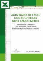 actividades de excel con soluciones nivel basico-medio (ebook)-juan francisco peña elul-9788498866889