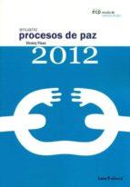 anuario procesos de paz 2012 vicenç fisas 9788498884289