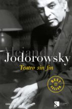 teatro sin fin alejandro jodorowsky 9788499080789