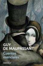 cuentos esenciales guy de maupassant 9788499081489