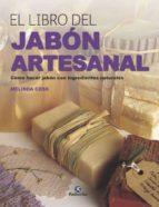 el libro del jabon artesanal: como hacer jabon con ingredientes naturales-melinda coss-9788499106489