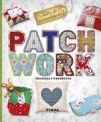 patchwork. tecnicas y proyectos-virginia pampliega-9788499283289