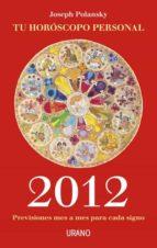 tu horóscopo personal 2012 (ebook)-pedro lastra-9788499440989