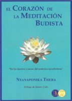 el corazon de la meditacion budista-nyanaponika thera-9788499501789
