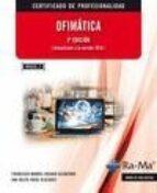 ofimática. 2ª edición mf0233_2-francisco manuel rosado alcantara-9788499642789