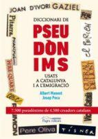 diccionari de pseudonims usats a catalunya i a l emigracio-josep poca gaya-albert manent segimon-9788499753089