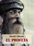 el profeta (ebook) khalil gibran 9788827578889