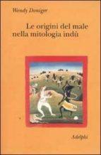Le origini del male nella mitologia indu Descarga gratuita de libros electrónicos ahora