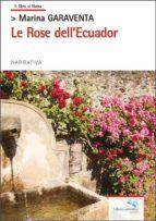 LE ROSE DELLECUADOR