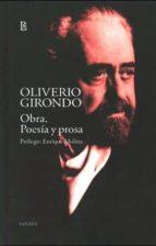 obra   poesía y prosa  (girondo) oliverio girondo 9789500353489