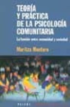 teoria y practica de la psicologia comunitaria: la tension entre comunidad y sociedad-maritza montero-9789501245189