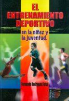 el entrenamiento deportivo en la niñez y la juventud.-fernando rodriguez facal-9789505312689