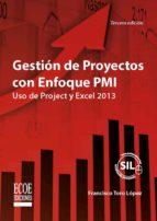 gestión de proyectos con enfoque pmi (ebook)-francisco j. toro lopez-9789587710489