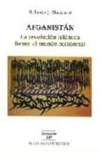 afganistan: la revolucion islamica frente al mundo occidental roberto j. blancarte 9789681210489