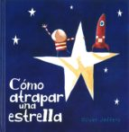 como atrapar una estrella-oliver jeffers-9789681677589