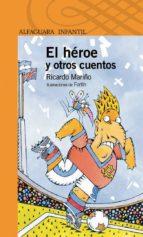 el héroey otros cuentos (ebook)-ricardo mariño-9789870422389