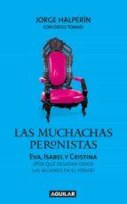 las muchachas peronistas (ebook)-9789870425489