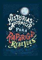 histórias de adormecer para raparigas rebeldes (ebook) elena favilli francesca cavallo 9789896653989