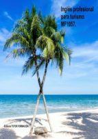 inglés profesional para turismo. mf1057. (ebook) cdlap00010489