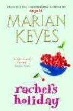 rachel s holiday marian keyes 9780140271799