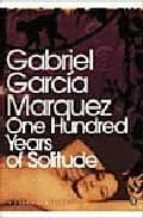 one hundred years of solitude gabriel garcia marquez 9780141184999
