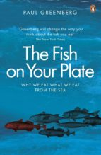 the fish on your plate (ebook)-paul greenberg-9780141971599