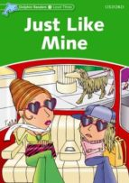 just like mine (dolphin readers 3)-9780194478199