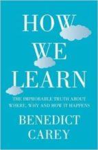 how we learn-benedict carey-9780230767799