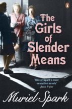 the girls of slender means muriel spark 9780241963999
