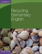 recycling elementary english with key clare west 9780521140799