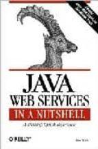 Java web services in a nutshell EPUB FB2 por Kim topley 978-0596003999