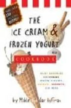 the ice cream & frozen yogurt cookbook mable and gar hoffman 9780762418299