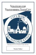 strategies for transforming your city (ebook)-wanda walker-9780991235599