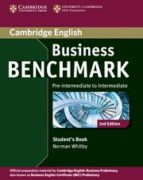 business benchmark (2nd edition) pre intermediate to intermadiate . business preliminary student's book guy brook hart norman whitby 9781107693999