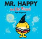 mr. happy and the wizard roger hargreaves 9781405235099