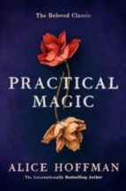practical magic alice hoffman 9781471169199