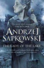 the lady of the lake (geralt of rivia 7) andrzej sapkowski 9781473211599
