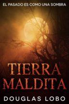 tierra maldita (ebook)-9781507161999