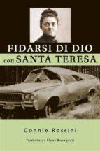 fidarsi di dio con santa teresa (ebook)-9781507198599