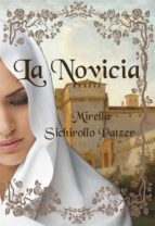 la novicia (ebook) mirella sichirollo patzer 9781547510399
