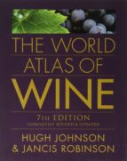 the world atlas of wine (7th ed.) hugh johnson jancis robinson 9781845336899