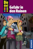 die drei !!!, 71, gefahr in den ruinen (drei ausrufezeichen) (ebook) maja von vogel 9783440160299